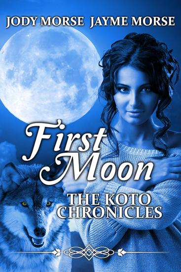 First Moon - The Koto Chronicles #1 - cover