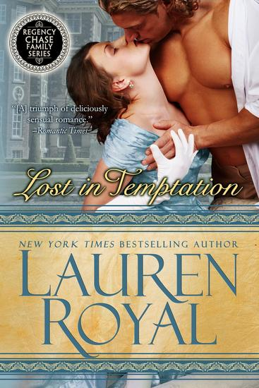 Lost in Temptation - Regency Chase Family Series #1 - cover