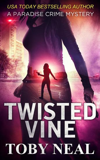 Twisted Vine - Lei Crime Series #5 - cover