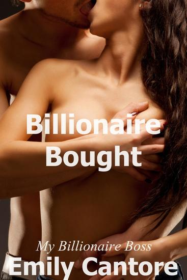 Billionaire Bought: My Billionaire Boss - My Billionaire Boss #6 - cover