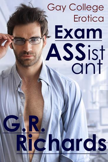 Exam Assistant: Gay College Erotica - Gay Shorts - cover