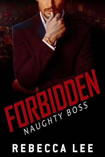 Forbidden: Naughty Boss - Forbidden #1 - cover