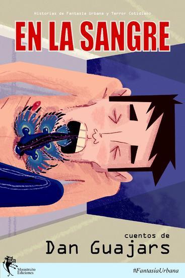 En la Sangre: Colección de cuentos de Fantasía Urbana y Terror - Guajars #1 - cover