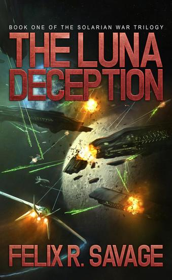The Luna Deception - The Solarian War Saga #4 - cover