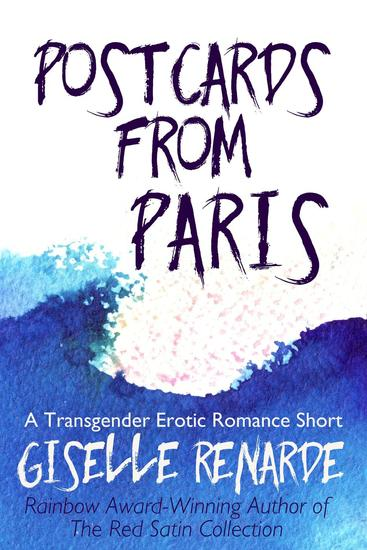 Postcards from Paris - Transgender and Genderqueer Erotic Romance - cover