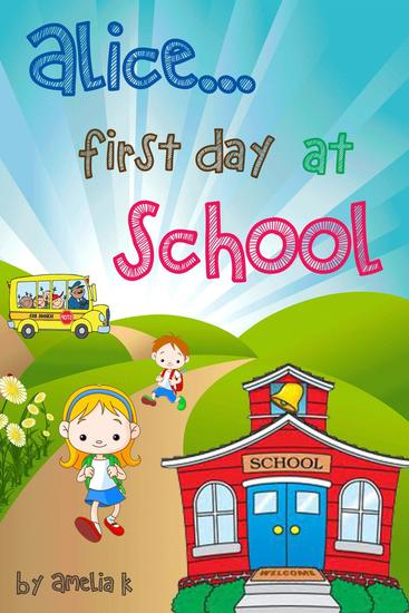 AliceFirst day at school - cover