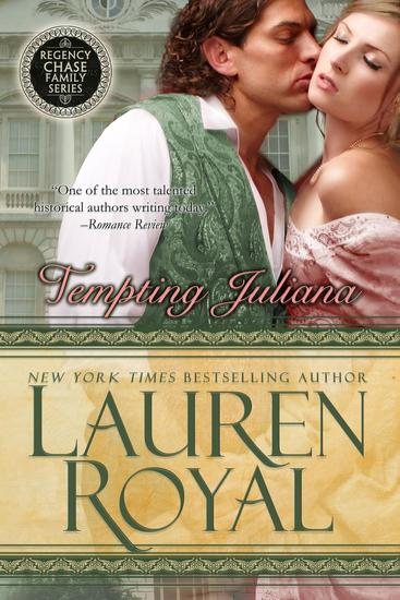 Tempting Juliana - Regency Chase Family Series #2 - cover