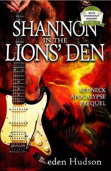 Shannon in the Lions' Den - The Redneck Apocalypse Series - cover