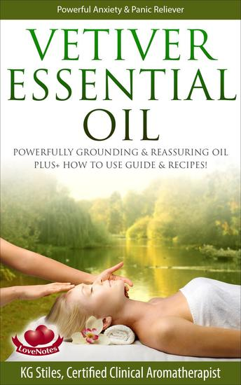 Vetiver Essential Oil Powerfully Grounding & Reassuring Oil