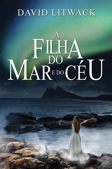 A Filha do Mar e do Céu - cover