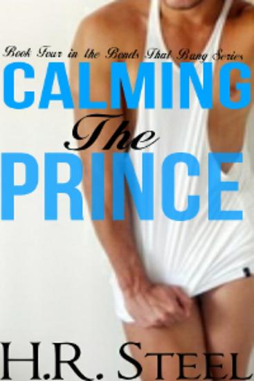 Calming The Prince - The Bonds That Bang #4 - cover