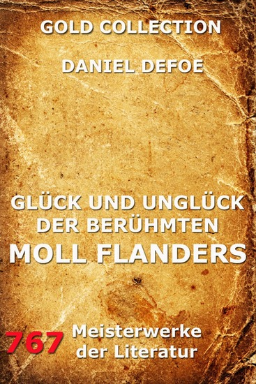 Glück und Unglück der berühmten Moll Flanders - Erweiterte Ausgabe - cover