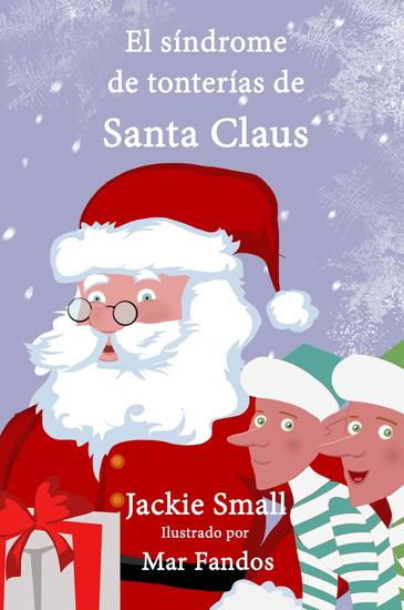 El síndrome de tonterías de Santa Claus - cover