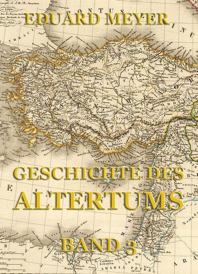 Geschichte des Altertums Band 3 - Erweiterte Ausgabe - cover