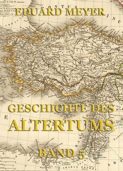 Geschichte des Altertums Band 5 - Erweiterte Ausgabe - cover