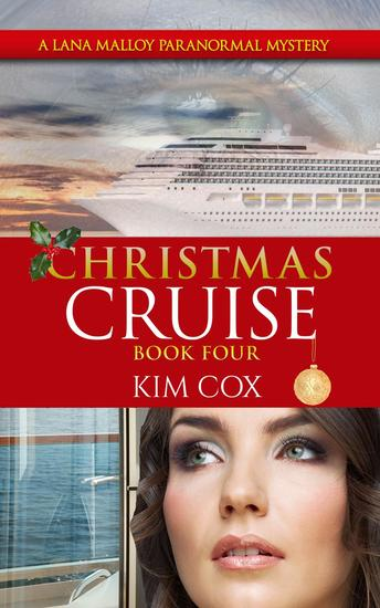 Christmas Cruise - Lana Malloy Paranormal Mystery #4 - cover