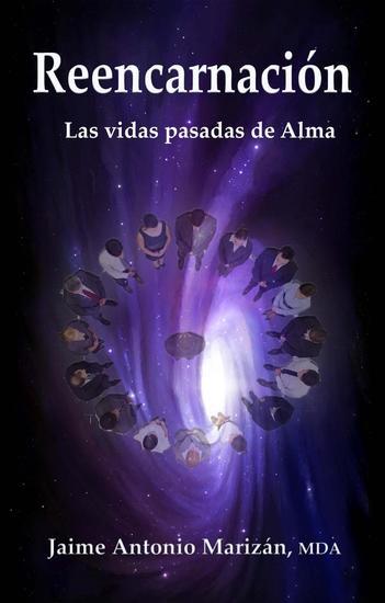 Reencarnación Las vidas pasadas de Alma - cover