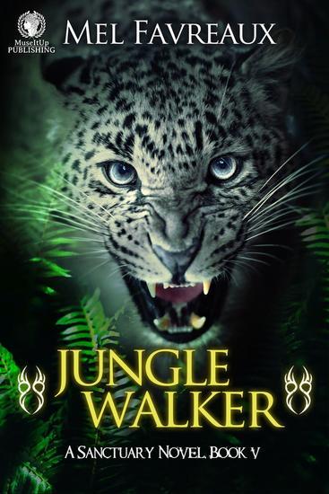 Jungle Walker - A Sanctuary Novel #5 - cover