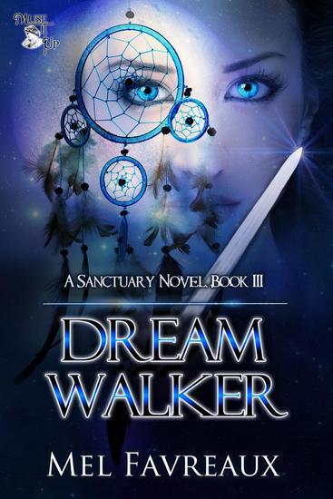 Dream Walker - A Sanctuary Novel #3 - cover