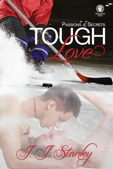 Tough Love: Passions and Secrets - Rough Hearts - cover