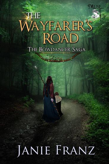 The Wayfarer's Road - The Bowdancer Saga #2 - cover
