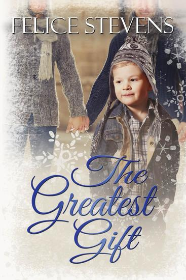 The Greatest Gift - The Memories Series #3 - cover