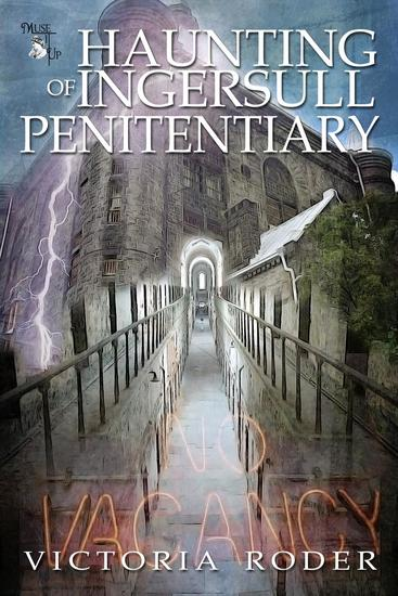 Haunting of Ingersull Penitentiary - cover