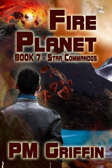 Fire Planet - The Star Commandos #7 - cover