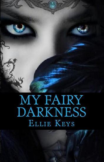 My Fairy Darkness - The Darkest Fairy Series #1 - cover