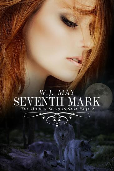 Seventh Mark - Part 2 - Hidden Secrets Saga #1 - cover
