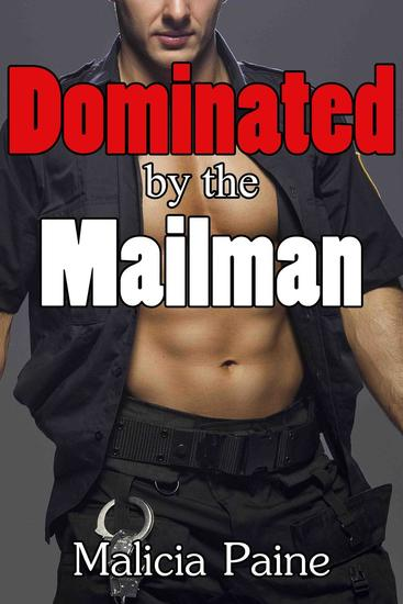 Dominated by the Mailman - Dominated by the Mailman #1 - cover