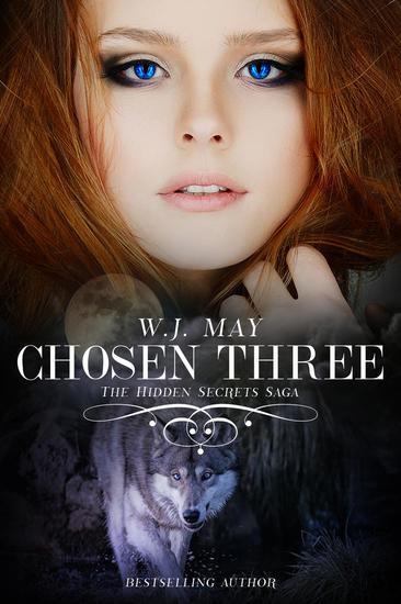Chosen Three - Hidden Secrets Saga #6 - cover