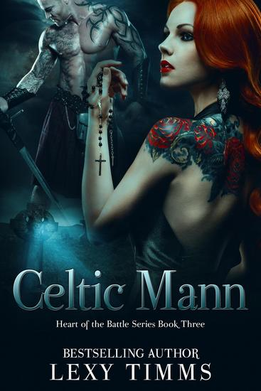 Celtic Mann - Heart of the Battle Series #3 - cover