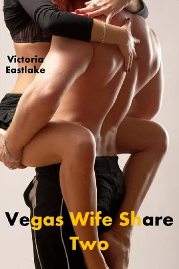 Vegas Wife Share: Two - cover
