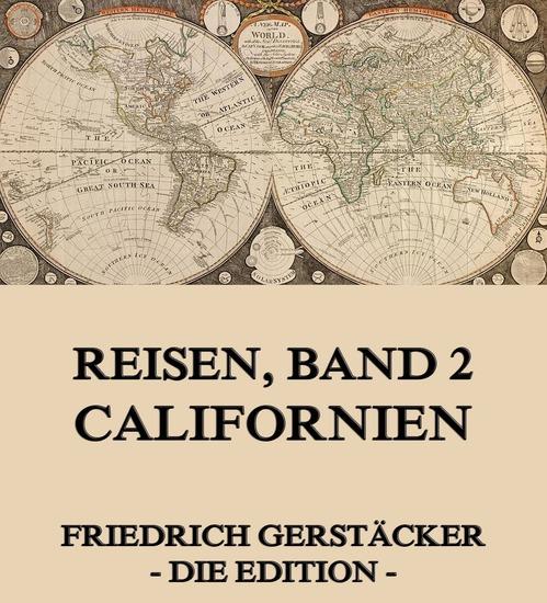 Reisen Band 2 - Californien - Erweiterte Ausgabe - cover