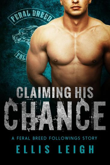 Claiming His Chance - Feral Breed Followings #1 - cover