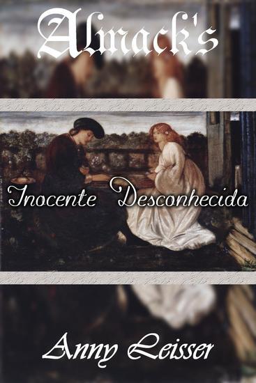 Inocente Desconhecida - Almack's 7 - cover