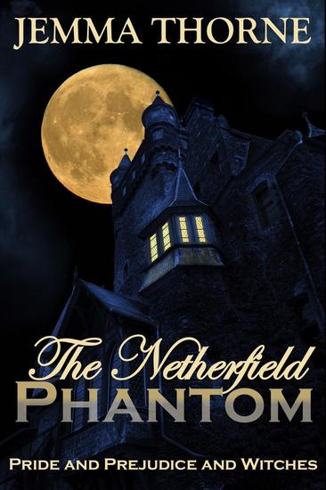 The Netherfield Phantom - Lizzy Bennet Ghost Hunter #1 - cover