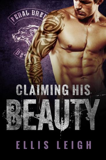 Claiming His Beauty - Feral Breed Motorcycle Club #4 - cover