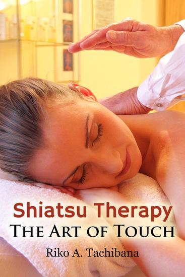Shiatsu Therapy : The Art Of Touch - cover