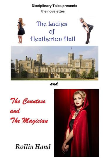 The Ladies of Heatherton Hall and The Countess and the Magician - cover