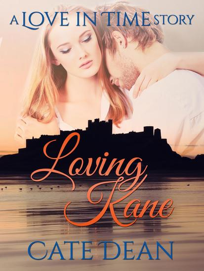 Loving Kane - A Love in Time Story - cover