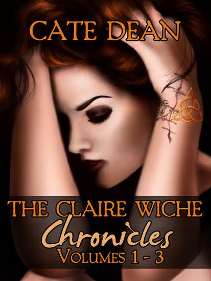 The Claire Wiche Chronicles Volumes 1-3 - cover