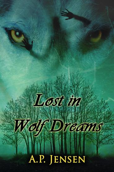 Lost in Wolf Dreams - Cormac's Pack #1 - cover