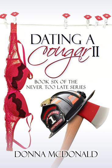 Dating A Cougar II - Never Too Late #6 - cover