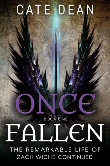 Once Fallen - The Remarkable Life of Zach Wiche Continued #1 - cover
