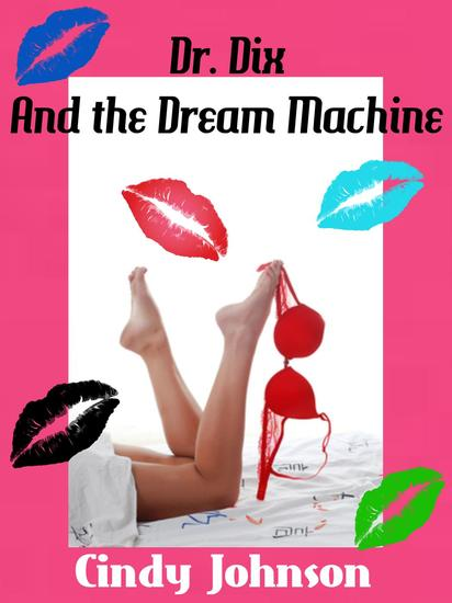 Dr Dix and the Dream Machine - cover
