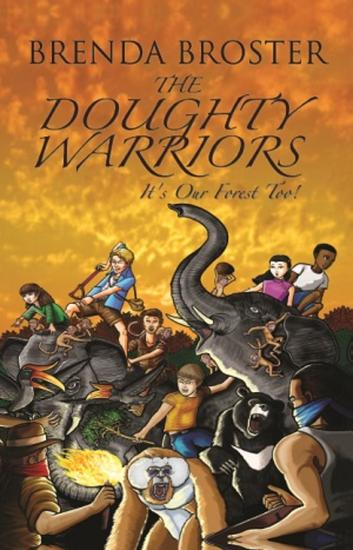 The Doughty Warriors: It's Our Forest Too - cover