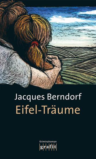Eifel-Träume - Der 12 Siggi-Baumeister-Krimi - cover