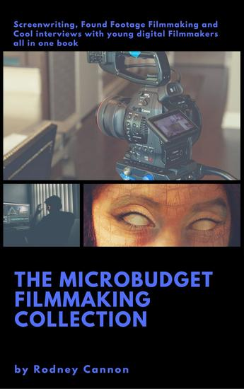 The Micro Budget Film Making Collection - cover